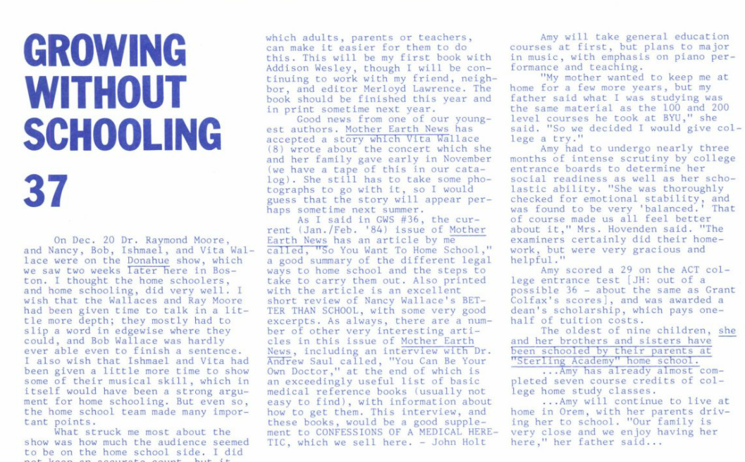 In 1977, John Holt starts Growing Without Schooling, the first-ever periodical about homeschooling.