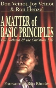 """In 2003, Midwest Christian Outreach president Don Veinot published a book called 'A Matter of Basic Principles: Bill Gothard and the Christian Life.'"""